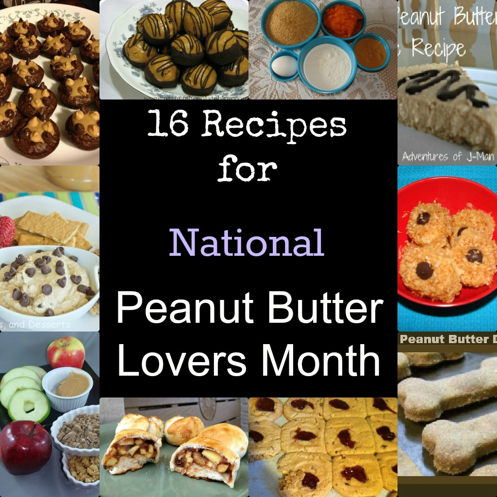 national Peanut Butter Month Recipe Round up
