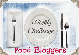 Food Blogger Weekly Challenge