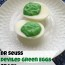 Dr Seuss Snack Deviled Green Eggs