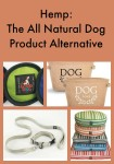 Hemp The All Natural Dog Product Alternative