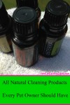 All Natural Cleaning Products Every Pet Owner Should Have