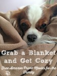 Grab a blanket and get cozy free amazon prime movies for the family